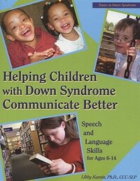 Helping Children w/DS Communicate Betr.