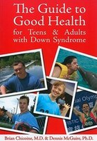 Guide to Good Health for Teens & Adults with Down Syndrome
