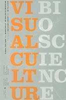 Visual Culture And Bioscience: Issues in Cultural Theory, No. 12