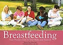 Breastfeeding: Your Priceless Gift to Your Baby and Yourself