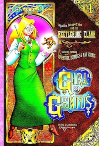 Girl Genius Volume 1: Agatha Heterodyne and The Bettleburg Clank SC (Color Edition)