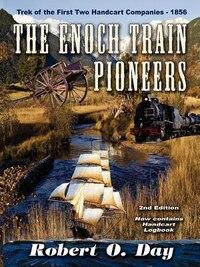 The Enoch Train Pioneers