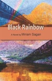 Black Rainbow: A Novel