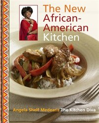 The Kitchen Diva! The New African-american Kitchen