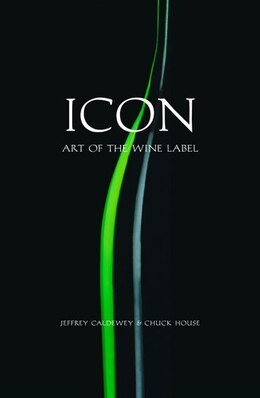 Book Icon: Art Of The Wine Label by Jeffrey Caldewey