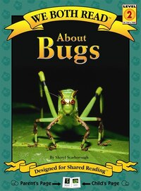 We Both Read:About Bugs: WE BOTH READ ABT BUGS