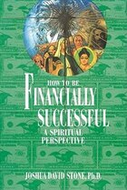 How To Be Financially Successful: Ht Be Financially Successful