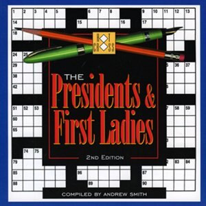 The President's & First Ladies Crossword by Andrew Smith