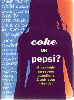 Book Coke Or Pepsi? by Mickey Gill