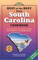 Best Of The Best From South Carolina Cookbook: Selected Recipes From South Carolina's Favorite…