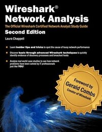 Wireshark Network Analysis (second Edition): The Official Wireshark Certified Network Analyst Study…