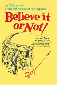 Ripley's Believe It or Not!: In Celebration. A special reissue of the original!