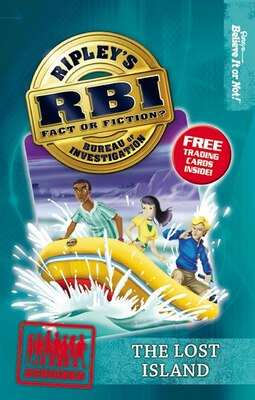 Book Ripley's Bureau of Investigation 8: The Lost Island by Believe It Or Not! Ripley's Believe It Or Not!