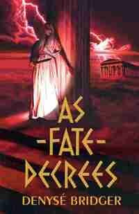 As Fate Decrees by Denyse Bridger