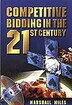 Competitive Bidding in the 21st Century by Marshall Miles
