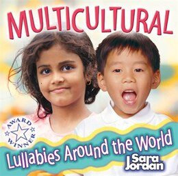 Book Lullabies Around the World, Audio CD by Various Contributors