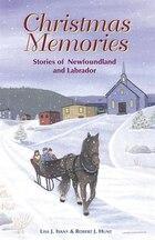 Christmas Memories: Stories of Newfoundland and Labrador
