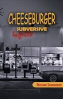 Book Cheeseburger Subversive by Richard Scarsbrook