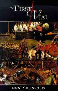 The First Vial by Linnea Heinrichs