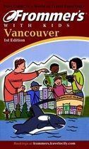Book Frommer's Vancouver With Kids, 1st Edition by Eve Lazarus