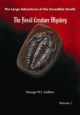 Book The Fossil Creature Mystery by George W.J. Laidlaw
