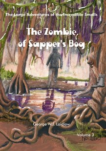 The Zombie of Sapper's Bog