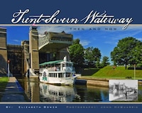 Trent-Severn Waterway: Then And Now
