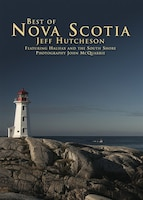 Best Of Nova Scotia: Featuring Halifax And The South Shore