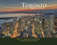 Toronto: Spirit Of Place