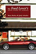 The Food Lover's Trail Guide to Alberta Volume 2: Volume 2 by Mary Bailey
