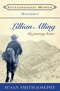 Book Lillian Alling: The Journey Home by Susan Smith-josephy
