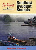 Book Sea Kayak Nootka & Kyuquot Sound by Heather Harbord