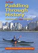 Paddling Through History: Sea Kayak Vancouver and Victoria