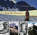 Book Drawing from the Mountain: An Illustrated Journey by Lorne Perry