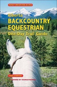 Book Alberta Backcountry Equestrian One-Day Trail Guide by Pam Asheton