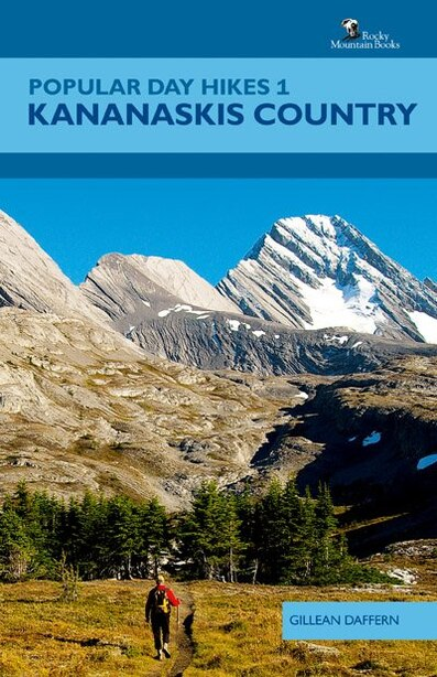 Popular Day Hikes 1: Kananaskis Country by Gillean Daffern