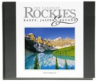 The Canadian Rockies - Banff, Jasper & Beyond