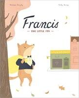 Francis, The Little Fox
