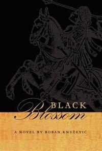 Black Blossom by Boban Knezevic
