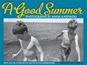 Book A Good Summer: Celebrating Prince Edward Island's Acadian Heritage by Anna Karpinski