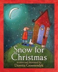 Snow for Christmas by Doretta Groenendyk