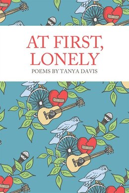 Book At First, Lonely by Tanya Davis