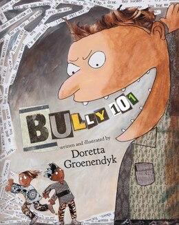 Book Bully 101 by Doretta Groenendyk