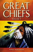 Great Chiefs: Volume I
