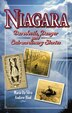 Niagara: Daredevils, Danger and Extraordinary  Stories by Andrew Hind