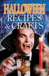Halloween Recipes And Crafts by Christine Savage