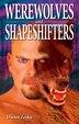 Werewolves and Shapeshifters by Darren Zenko
