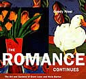 The Romance Continues: The Art and Gardens of Grant Leier and Nixie Barton by Goody Niosi
