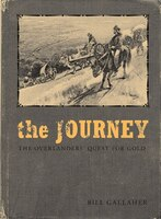 The Journey: The Overlanders' Quest for Gold