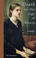 Death in the Age of Steam: A Mystery